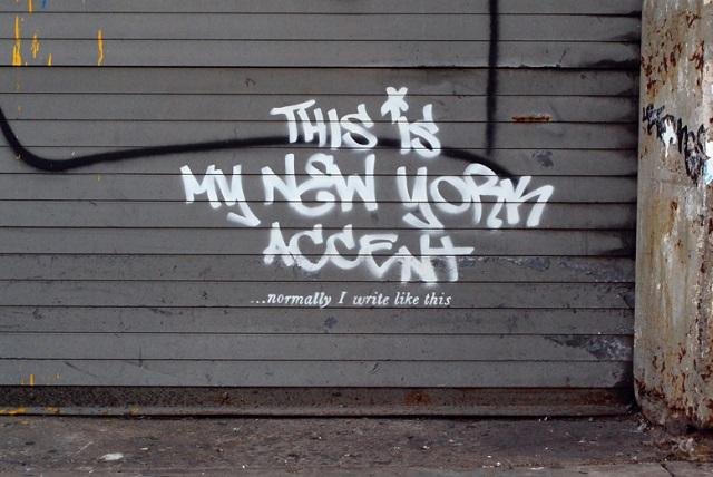 Banksy - This is My New York Accent...