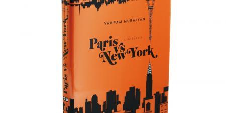 Paris versus New York: A Tally of Two Cities: Vahram Muratyan
